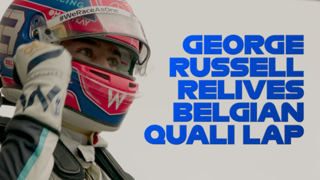 George Russell relives his incredible qualifying lap at the 2021 Belgian Grand Prix